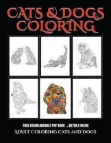 Adult Coloring (Cats and Dogs)