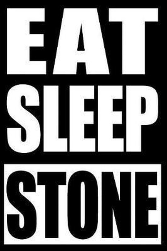 Eat Sleep Stone Cool Notebook for a Stone Collector