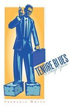 Tenure Blues