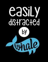 Easily Distracted By Whale