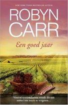 Boek cover Een goed jaar van Robyn Carr (Onbekend)