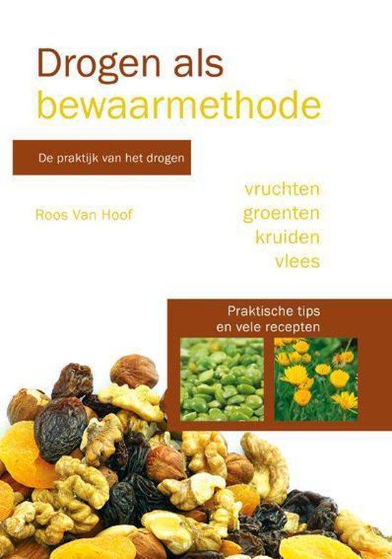 Drogen als bewaarmethode - Roos Van Hoof |