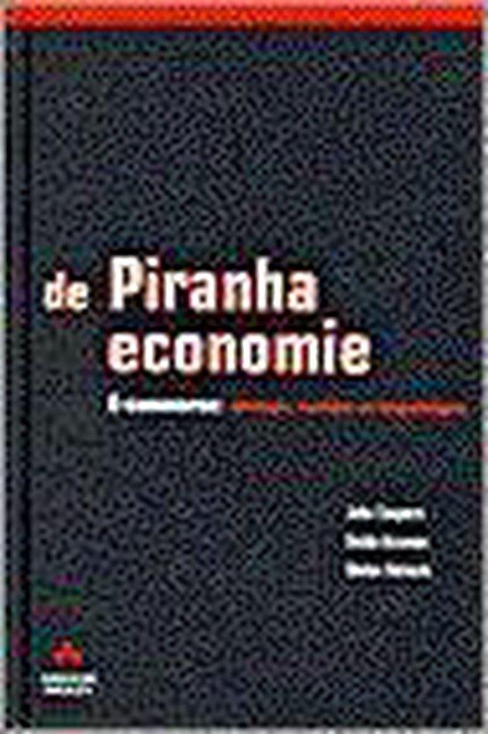 De piranha-economie