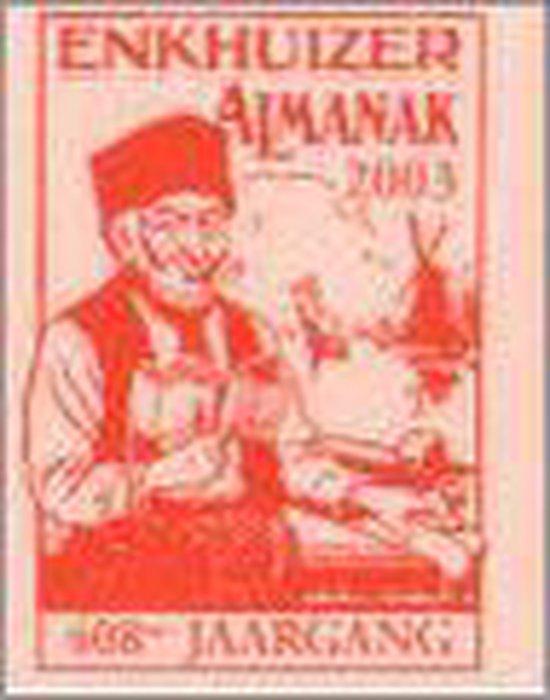 De Vanouds Vermaarde Erve C. Stichter'S Enkhuizer Almanak Voor Het Jaar ... - none  
