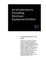An Introduction to Grounding Electronic Equipment Facilities