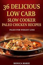 36 Delicious Low Carb Slow Cooker Paleo Chicken Recipes
