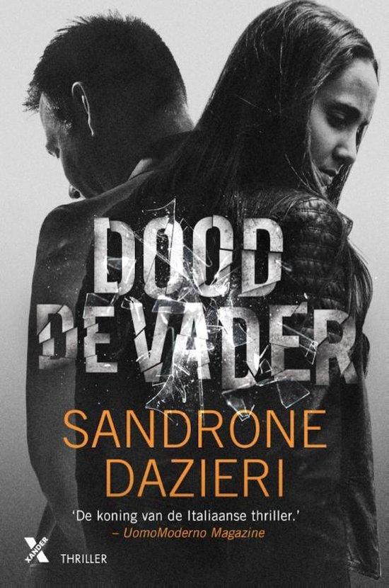 Dood de vader - Sandrone Dazieri |