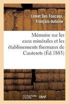 Memoire sur les eaux minerales et les etablissements thermaux de Cauterets