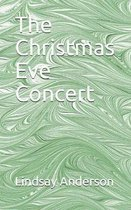 The Christmas Eve Concert