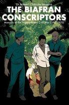 The Biafran Conscriptors