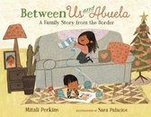 Between Us and Abuela