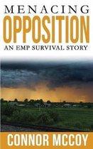 Menacing Opposition