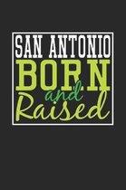 San Antonio Born And Raised
