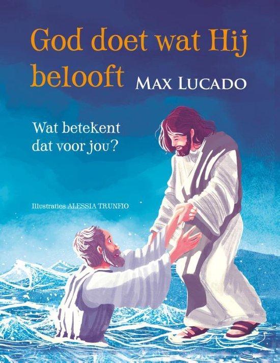 God doet wat Hij belooft - Max Lucado | Fthsonline.com