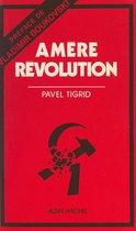 Amère Révolution