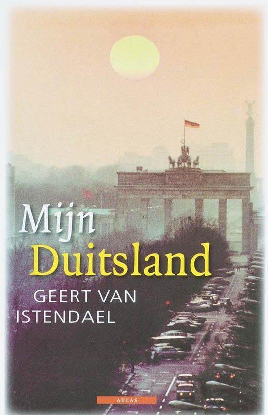 Mijn .... (Liefdeswoordenboeken) - Mijn Duitsland - Geert van Istendael |