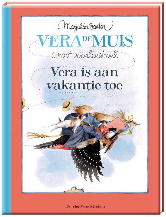 Vera de muis - Vera is aan vakantie toe - Marjolein Bastin | Fthsonline.com