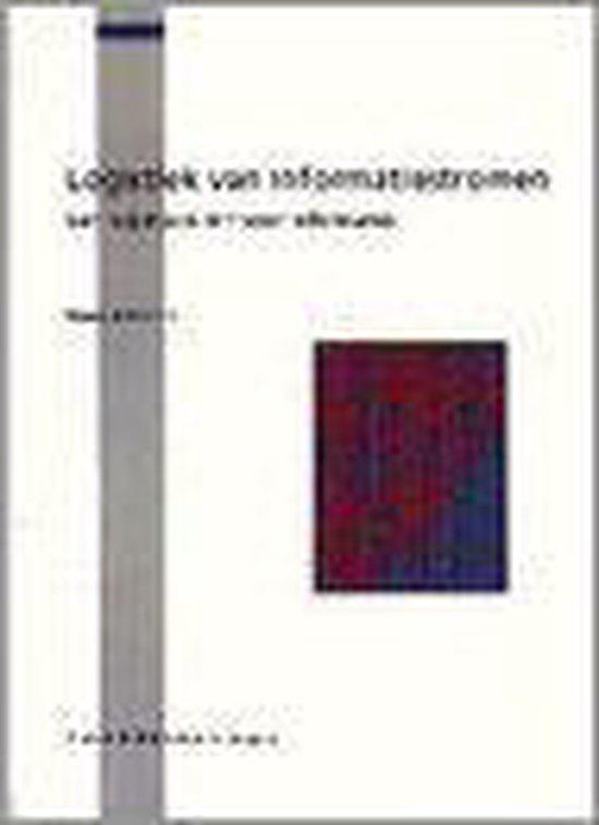 LOGISTIEK VAN INFORMATIESTROMEN (TOPICS IN IT) - Reterink |