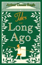 Boek cover Tales of Long Ago van Arthur Conan Doyle
