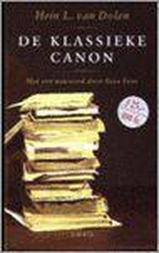 De Klassieke Canon - Hein L. van Dolen |