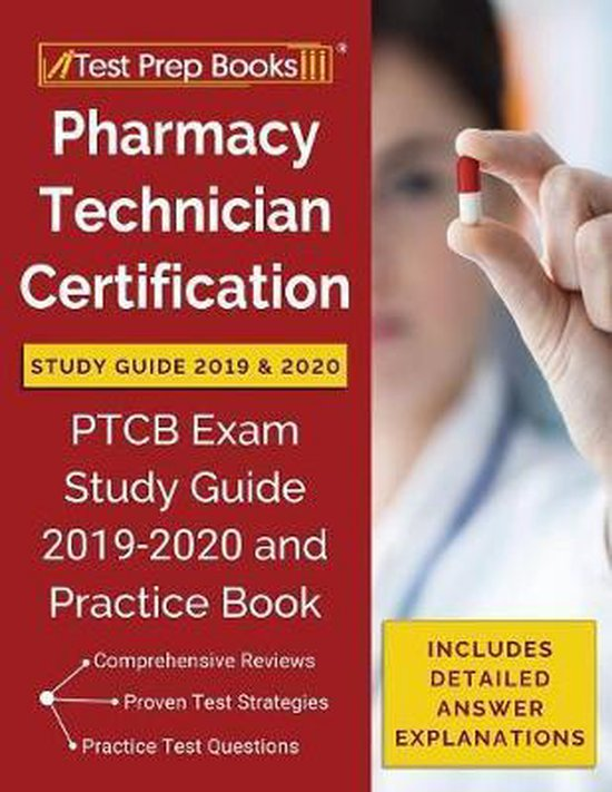 Pharmacy Technician Certification Study Guide 2019 & 2020