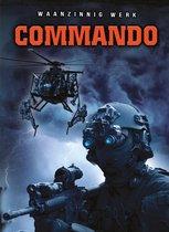 Waanzinnig werk...  -   Commando