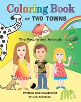 A Tale of Two Towns Coloring Book, the People and Animals