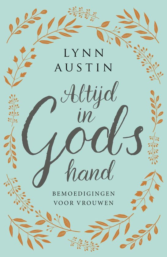 Boek cover Altijd in Gods hand van Lynn Austin (Hardcover)