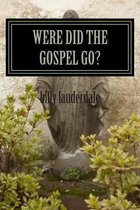 Were Did the Gospel Go