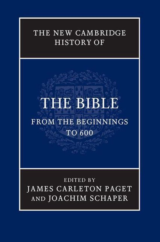 Boek cover The New Cambridge History of the Bible: Volume 1, From the Beginnings to 600 van  (Onbekend)