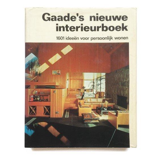 Gaade s nieuwe interieurboek - Hatje |