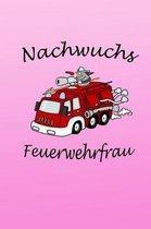 Nachwuchs Feuerwehrfrau