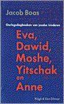 Eva, dawid, moshe, yitschak en anne