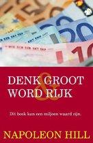 Boekomslag van 'Denk groot en word rijk'