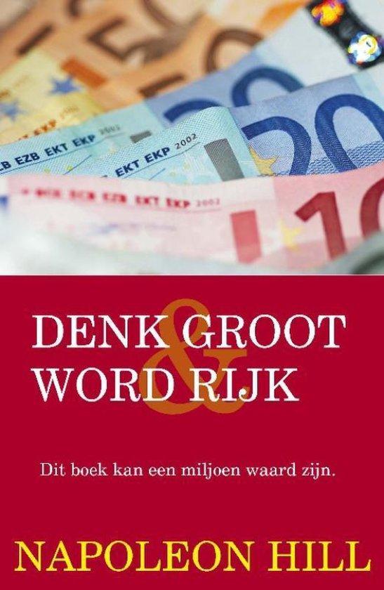 Boek cover Denk groot en word rijk van N. Hill (Paperback)