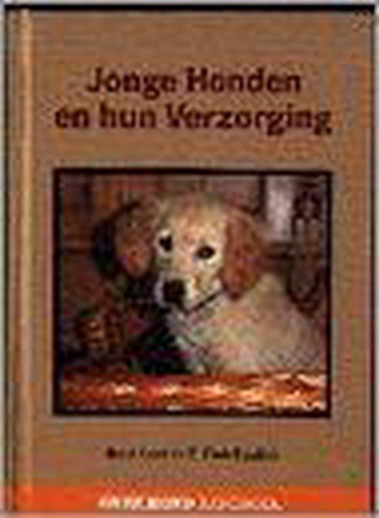 JONGE HONDEN EN HUN VERZORGING - Ruud Haak |