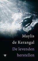 Boek cover De levenden herstellen van Maylis de Kerangal