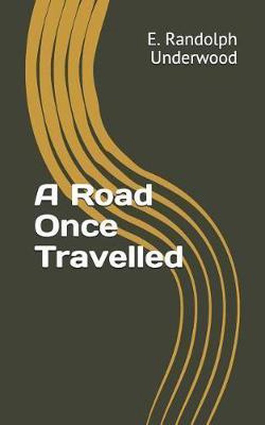 A Road Once Travelled