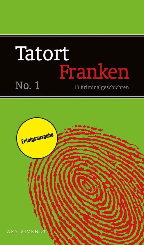 Tatort Franken 1 (eBook)