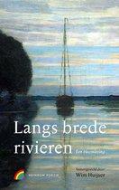 Langs brede rivieren