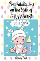 CONGRATULATIONS on the birth of GRAYSON! (Coloring Card)