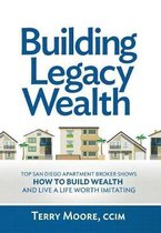 Building Legacy Wealth