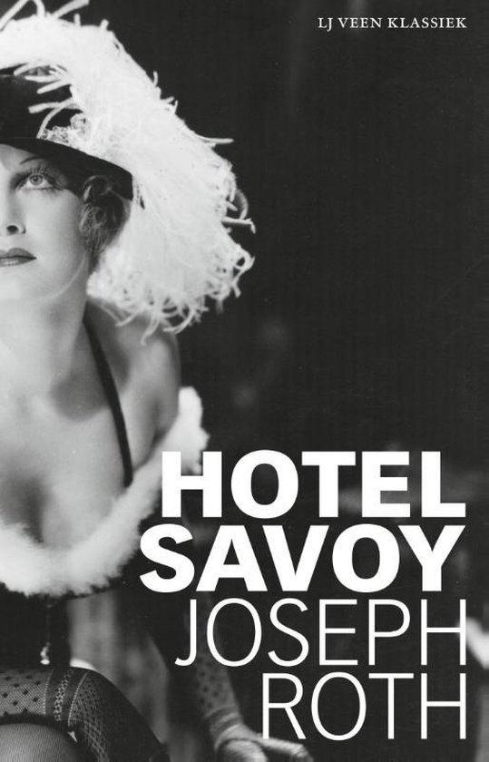 LJ Veen Klassiek - Hotel Savoy - Joseph Roth |