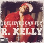 I Believe I Can Fly: The Best Of