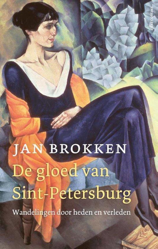 Boek cover De gloed van Sint-Petersburg van Jan Brokken (Paperback)