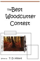 The Best Wood-cutter Contest