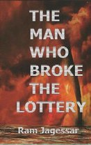 The Man Who Broke The Lottery