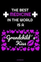 The Best Medicine in the World is A Grandchild's Kiss