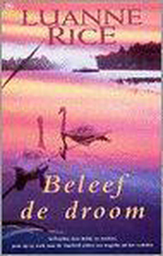 BELEEF DE DROOM (GEB) - Luanne Rice  