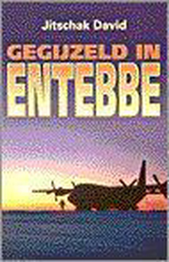 Gegijzeld in entebbe - Jitschak David pdf epub